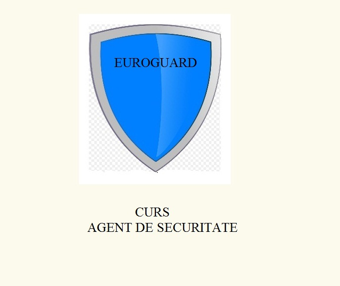 cursuri calificare agent paza